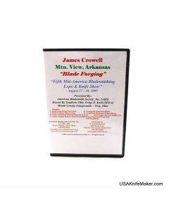 Jim Crowell  Blade Forging