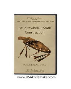 Basic Rawhide Sheath Construction - 2 disc set - Cohea