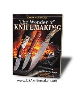 The Wonder of Knifemaking by Wayne Goddard